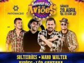 Com uma super estrutura de Lounge, Camarote, Front Stage e Arena, evento também contará com apresentações de Léo Santana, Mano Walter e Solteirões do Forró